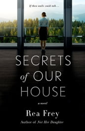 Secrets of Our House