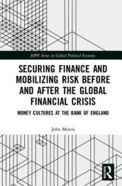 Securing Finance, Mobilizing Risk