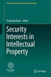 Security Interests in Intellectual Property