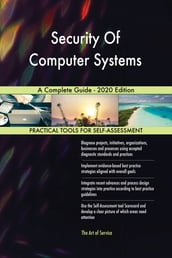 Security Of Computer Systems A Complete Guide - 2020 Edition