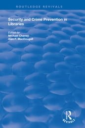 Security and Crime Prevention in Libraries