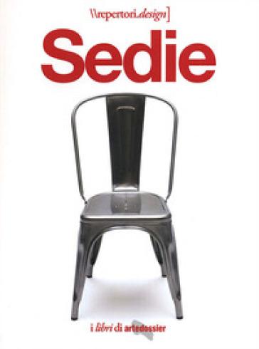 Sedie. I libri di Artedossier - Porzia Bergamasco | Thecosgala.com