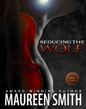 Seducing the Wolf