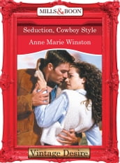 Seduction, Cowboy Style (Mills & Boon Desire)