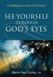 See Yourself Through God s Eyes