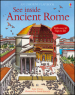 See inside ancient Rome. Ediz. illustrata