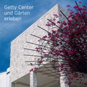 Seeing the Getty Center and Gardens