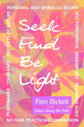 Seek Find Be Light