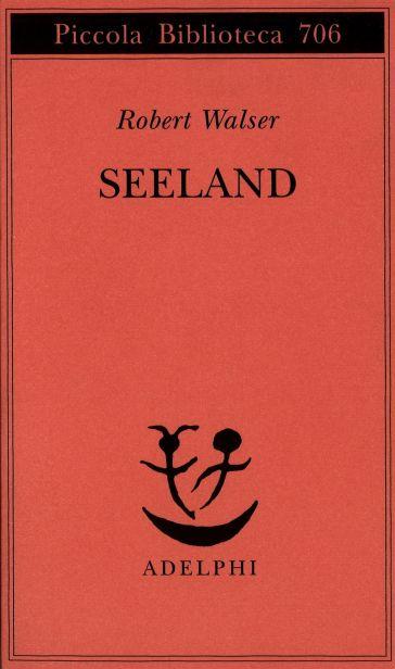 Seeland - Robert Walser |