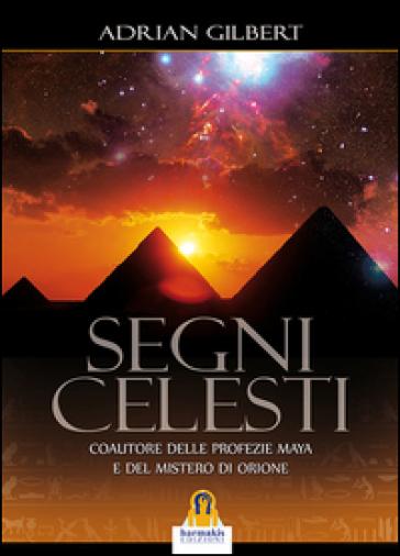 Segni celesti - Adrian G. Gilbert pdf epub