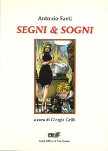 Segni & sogni - Antonio Faeti pdf epub