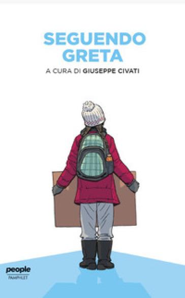 Seguendo Greta - G. Civati |