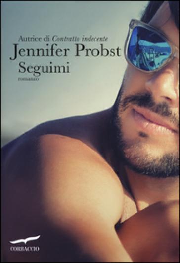 Seguimi - Jennifer Probst |