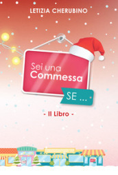 Sei una commessa se... Christmas special edition