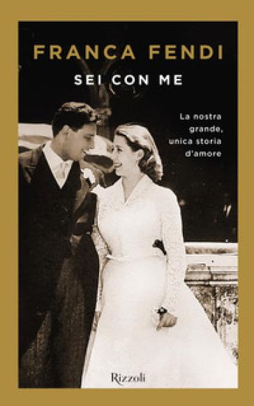 Sei con me - Franca Fendi pdf epub