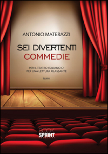 Sei divertenti commedie - Antonio Materazzi   Thecosgala.com