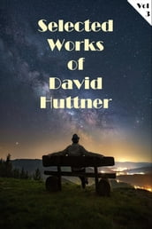 Selected Works of David Huttner Volume 3
