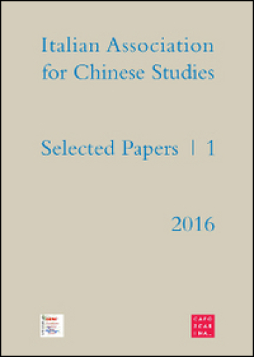 Selected papers. Italian association for chinese studies. 1. - P. Paderni |