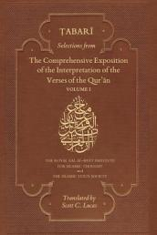 Selections from the Comprehensive Exposition of the Interpretation of the Verses of the Qur an Volume 1