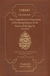 Selections from the Comprehensive Exposition of the Interpretation of the Verses of the Qur an Volume 2