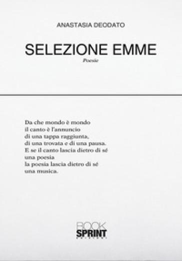Selezione Emme - Anastasia Deodato |
