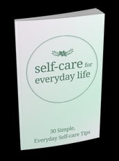 Self-Care For Everyday Life