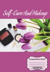 Self-Care and Makeup Composition Book