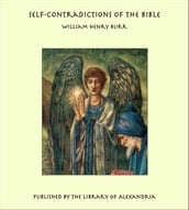 Self-Contradictions of the Bible