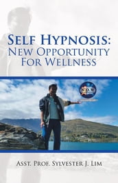 Self Hypnosis: New Opportunity for Wellness