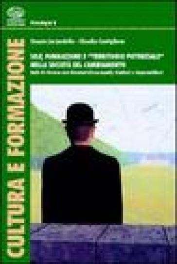 Self, formazione e «territorio potenziale» nella società del cambiamento - Orazio Licciardello | Kritjur.org