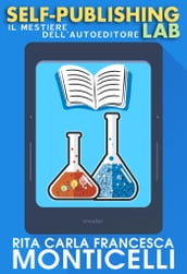 Self-publishing lab. Il mestiere dell autoeditore