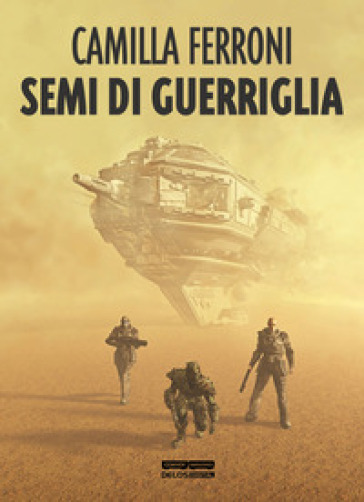 Semi di guerriglia - Camilla Ferroni  