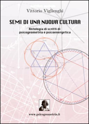Semi di una nuova cultura - Vittorio Viglienghi | Rochesterscifianimecon.com