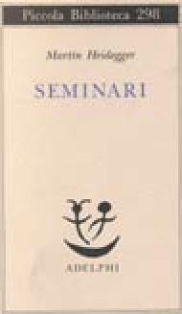 Seminari - Martin Heidegger |