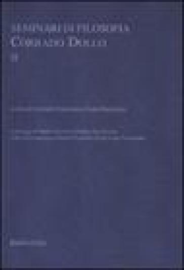 Seminari di filosofia. Corrado Dollo. 2. - I. Randazzo |