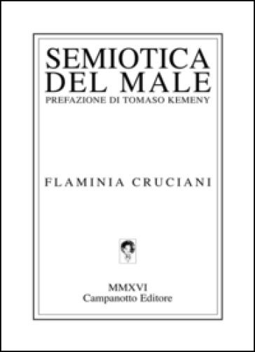 Semiotica del male - Flaminia Cruciani  