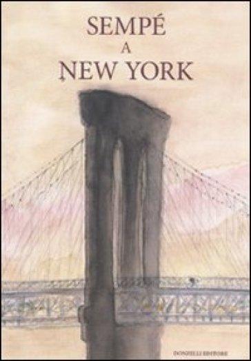 Sempé a New York - Jean-Jacques Sempé   Rochesterscifianimecon.com