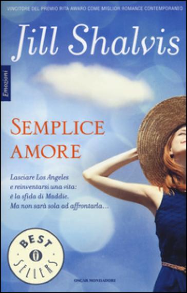 Semplice amore - Jill Shalvis | Thecosgala.com