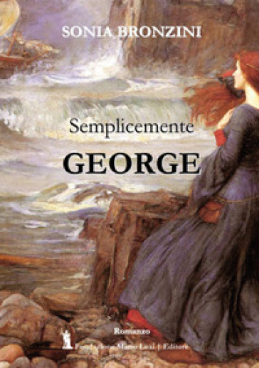 Semplicemente George - Sonia Bronzini | Kritjur.org