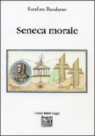 Seneca morale - Serafino Randazzo |