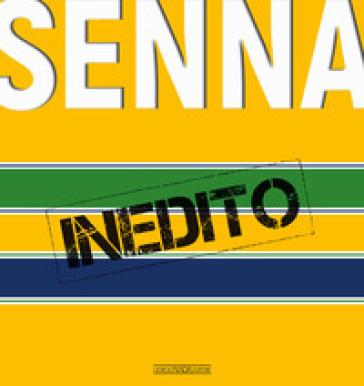 Senna inedito - Pino Allievi |