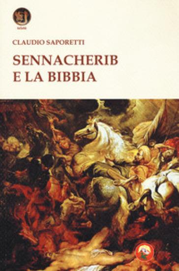 Sennacherib e la Bibbia - Claudio Saporetti   Kritjur.org