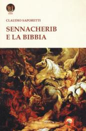 Sennacherib e la Bibbia - Claudio Saporetti