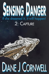 Sensing Danger 2: Capture