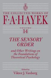 Sensory Order and Other Writings on the Foundations of Theoretical