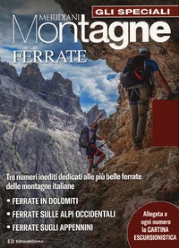 Cartina Geografica Dolomiti.Sentieri E Ferrate In Dolomiti Con Carta Geografica Ripiegata Libro Mondadori Store