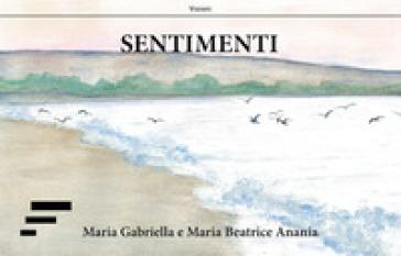 Sentimenti - Maria Gabriella Anania | Jonathanterrington.com