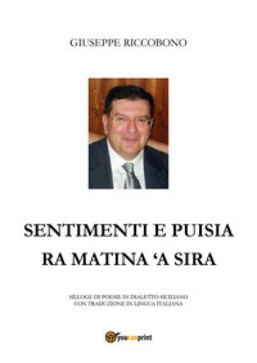 Sentimenti e puisia ra matina 'a sira - Giuseppe Riccobono  