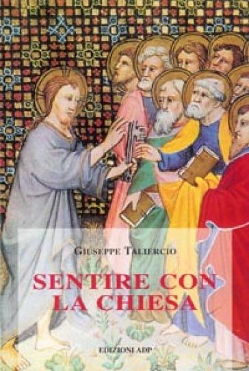 Sentire con la Chiesa - Giuseppe Taliercio | Ericsfund.org