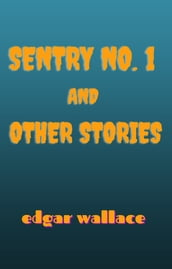 Sentry No. 1 and Other Stories